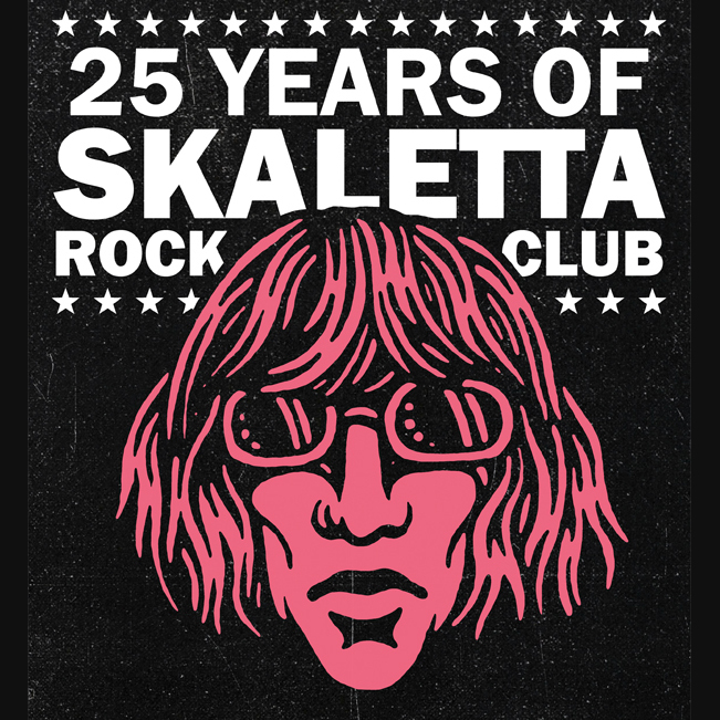 25 Years Of Skaletta Rock Club